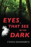 Eyes That See In The Dark