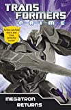 Transformers Prime: Megatron Returns: Book 1 (Transformers Prime Chapter Bk) Hasbro Entertainment & Licensing (France)