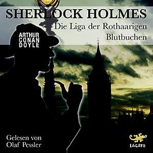 Die Liga der Rothaarigen / Blutbuchen (Sherlock Holmes) Hörbuch
