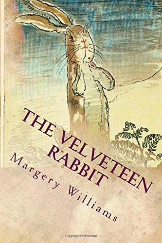 The Velveteen Rabbit: Illustrated