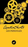 Les Pendules (Nouvelle traduction r�vis�e) (Masque Christie)