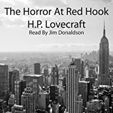 The Horror at Red Hook Audiobook by H. P. Lovecraft Narrated by Jim Donaldson
