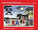 Learning Chinese: through Festivals and Legends
