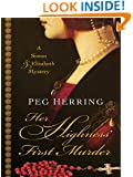 Her Highness' First Murder (Five Star First Edition Mystery)