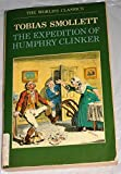 The Expedition of Humphry Clinker (The World's Classics) (0192816640) by Smollett, Tobias