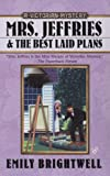 Mrs. Jeffries and the Best Laid Plans (0425215830) by Brightwell, Emily