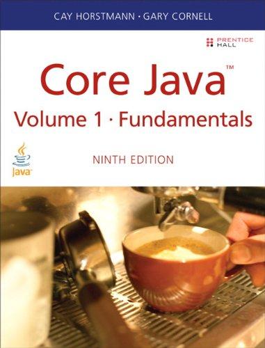 Core Java Volume I--Fundamentals (9th Edition) (Sun Core Series)