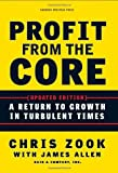 img - for By Chris Zook - Profit from the Core: A Return to Growth in Turbulent Times (2nd Edition) (1.2.2010) book / textbook / text book