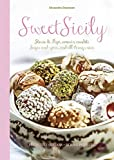Sweet Sicily: Sugar and Spice, and All Things Nice
