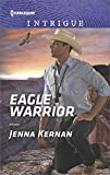 img - for Eagle Warrior (Apache Protectors: Tribal Thunder) book / textbook / text book