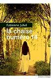 La chaise numéro 14 par Fabienne Juhel