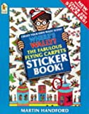 Martin Handford Where's Wally?: Fabulous Flying Carpets Sticker Book