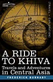 img - for A Ride to Khiva: Travels and Adventures in Central Asia (Cosimo Classics) book / textbook / text book