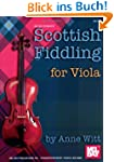 Witt Anne Scottish Fiddling For Viola...