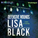 Defensive Wounds: A Novel of Suspense (       UNABRIDGED) by Lisa Black Narrated by Kirsten Potter