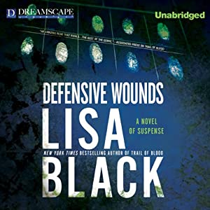 Defensive Wounds: A Novel of Suspense | [Lisa Black]
