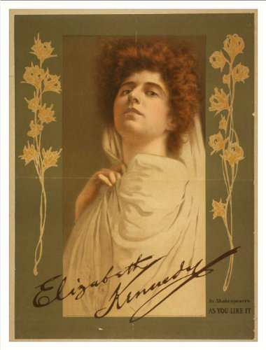 Historic Theater Poster (L), Elizabeth Kennedy In Shakespeares As You Like It...