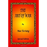 The Art of War by Mao Tse-tung - Special Edition ~ Zedong Mao