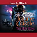 The Hot Zone: A Rainshadow Novel, Book 3 Audiobook by Jayne Castle Narrated by Barbara Rosenblat
