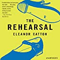 The Rehearsal: A Novel (       UNABRIDGED) by Eleanor Catton Narrated by Nicole Arumugum