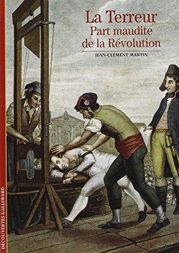 la-terreur-part-maudite-de-la-revolution-decouvertes-gallimard