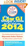 The Low GI Shopper's Guide to GI Valu...
