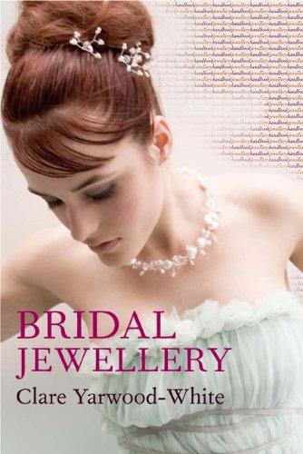 Bridal Jewellery (Jewellery Handbooks)