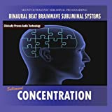 Concentration - Binaural Beat Brainwave Subliminal Systems