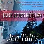 Jane Doe's Return   Jen Talty
