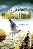 'Nebeltod: Nordsee-Krimi (Hauptkommissar...' von 'Nina Ohlandt'