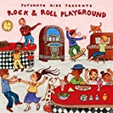 Rock & Roll Playground Putumayo Kids Presents