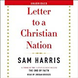 Letter to a Christian Nation (Unabridged)