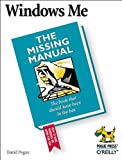 Windows Me: The Missing Manual (059600009X) by David Pogue