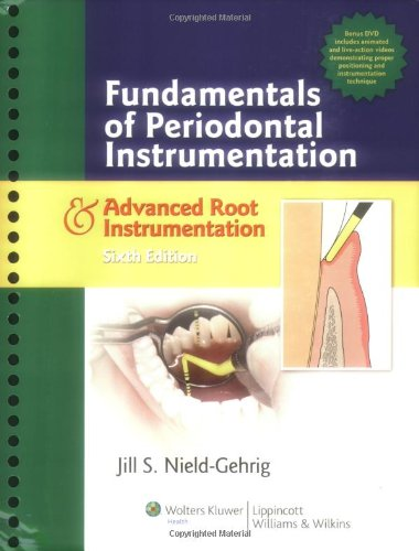 Fundamentals of Periodontal Instrumentation and Advanced...