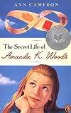 The Secret Life of Amanda K. Woods (0141306424) by Cameron, Ann