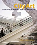 img - for City Art: New York's Percent For Art Program book / textbook / text book