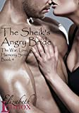 The Sheik's Angry Bride (The War, Love, and Harmony Series Book 4) (English Edition)