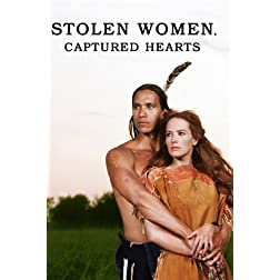 Stolen Women, Captured Hearts