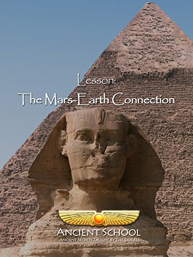 Ancient School - The Mars-Earth Connection