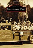 Waldameer Park (Images of America)