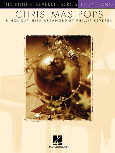 Christmas Pops: 18 Holiday Hits Arranged by Phillip Keveren