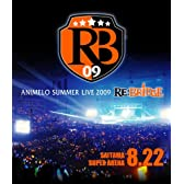 Animelo Summer Live 2009 RE:BRIDGE 8.22【Blu-ray】
