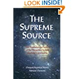 The Supreme Source: The Fundamental Tantra Of Dzogchen Semde Kunjed Gyalpo