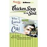 Chicken Soup for the Soul: What I Learned from the Cat: 20 Stories about Laughter and Accepting Help | Jack Canfield,Mark Victor Hansen,Amy Newmark,Wendy Diamond