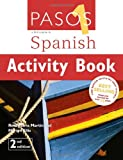 Pasos 1: Activity Book: A First Course in Spanish Martyn Ellis