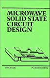 img - for Microwave Solid State Circuit Design by Inder Bahl (1988-04-03) book / textbook / text book