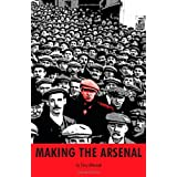 Making the Arsenalby Tony Attwood