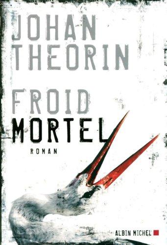 Froid mortel : roman