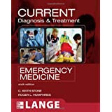 CURRENT Diagnosis and Treatment Emergency Medicineby C. Keith Stone
