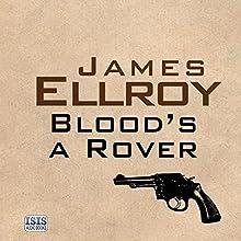 Blood's a Rover | Livre audio Auteur(s) : James Ellroy Narrateur(s) : Jeff Harding